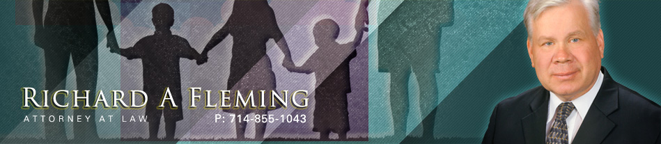 Anaheim, CA Richard A. Fleming Attorney at Law